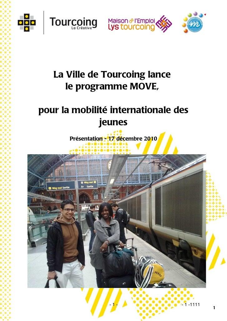 La Ville de Tourcoing lance      le programme MOVE,pour la mobilité internationale des              jeunes       Présentat...