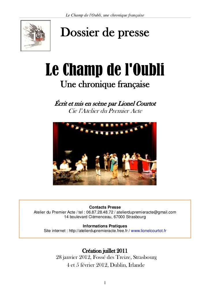 Le Champ de lOubli, une chronique française               Dossier de presse      Le Champ de lOubli               Une chro...