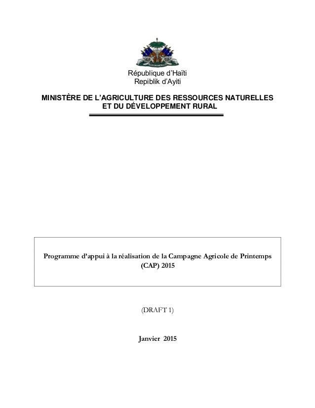 République d'Haïti Repiblik d'Ayiti MINISTÈRE DE L'AGRICULTURE DES RESSOURCES NATURELLES ET DU DÉVELOPPEMENT RURAL Program...