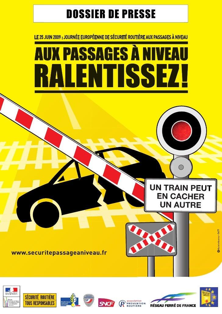 2SOMMAIRE1. Encore trop d'accidents aux passages à niveau . . . . . . . . . . . . . . . . . . . . . . . . . . . . . . . . ...
