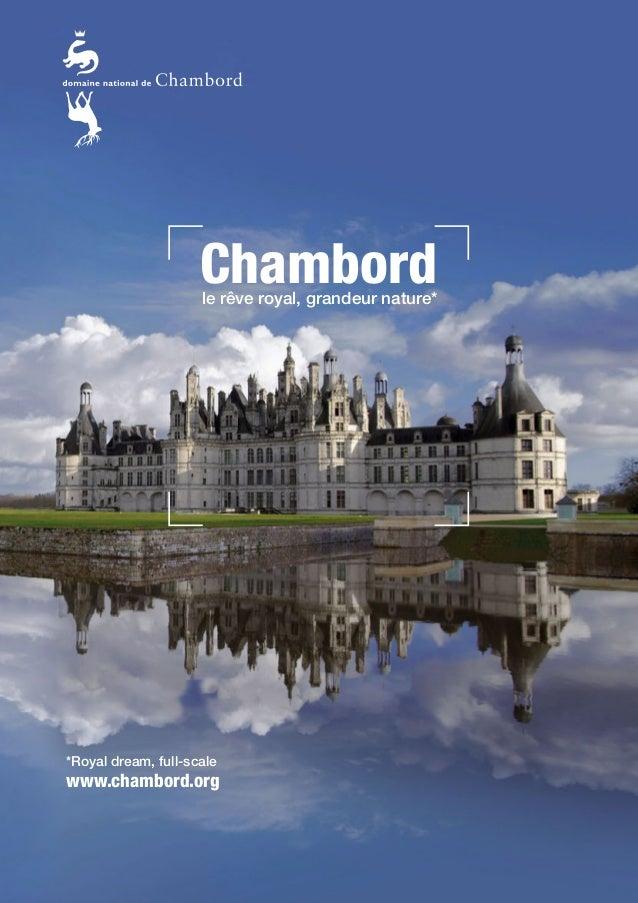*Royal dream, full-scale www.chambord.org Chambordle rêve royal, grandeur nature*