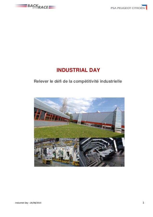 Industrial Day - 26/06/2015 1 INDUSTRIAL DAY Relever le défi de la compétitivité industrielle