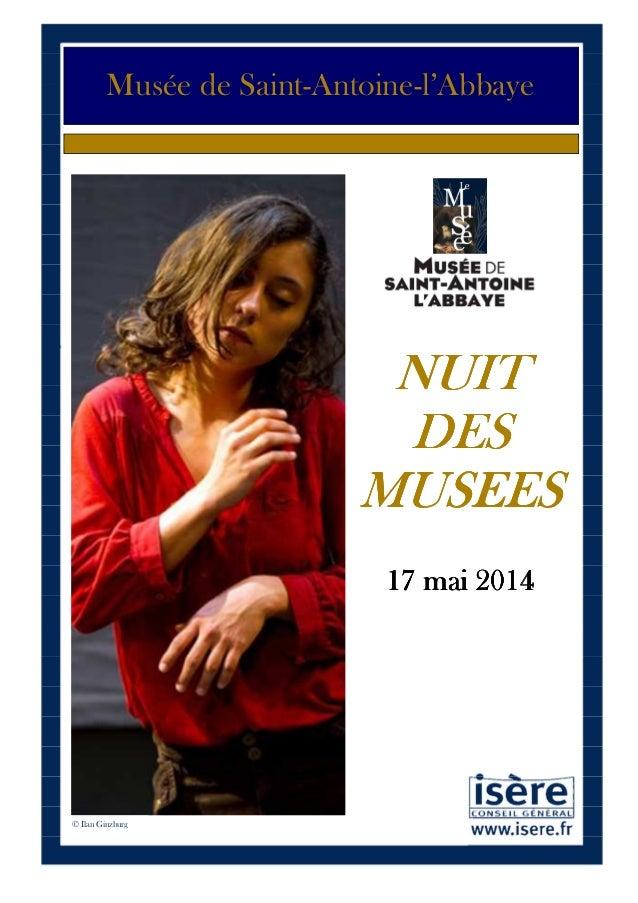 1 Musée de Saint-Antoine-l'Abbaye NUITNUITNUITNUIT DESDESDESDES MUSEESMUSEESMUSEESMUSEES 17 mai 201417 mai 201417 mai 2014...