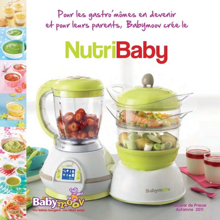 Pour les gastro'mômes en deveniret pour leurs parents, Babymoov crée le     NutriBaby                                   Do...