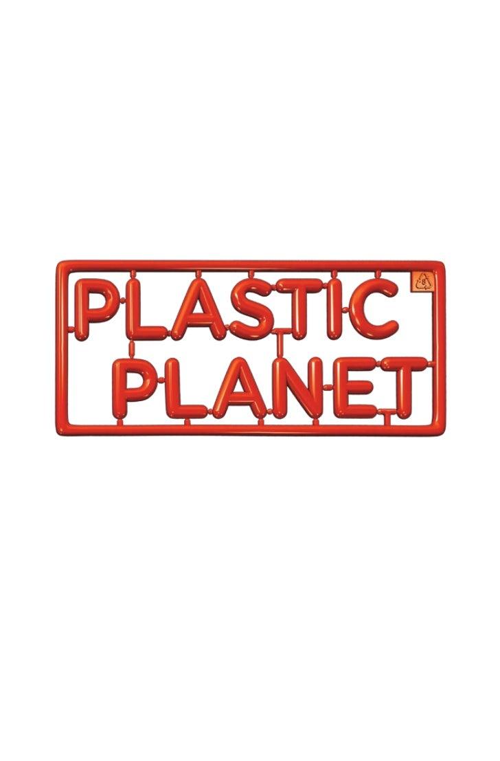 Dossier presse du film Plastic Planet
