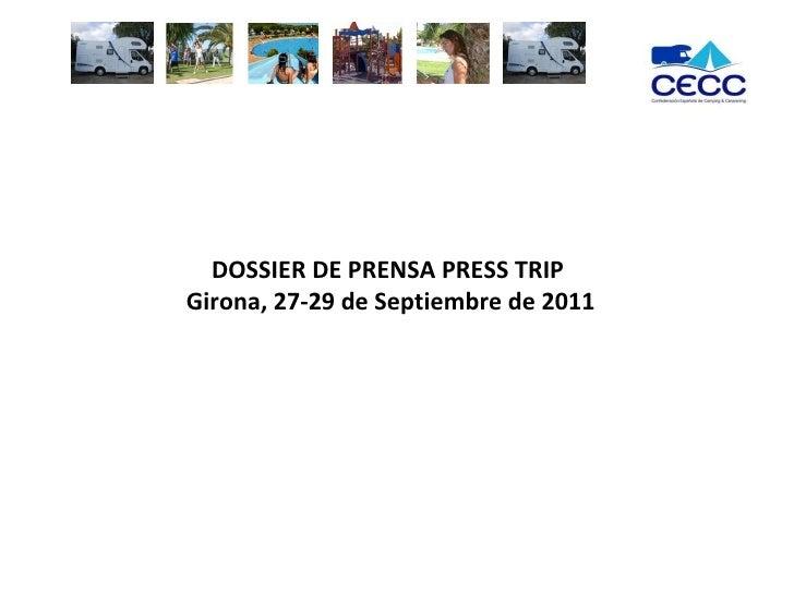 DOSSIER DE PRENSA PRESS TRIP  Girona, 27-29 de Septiembre de 2011