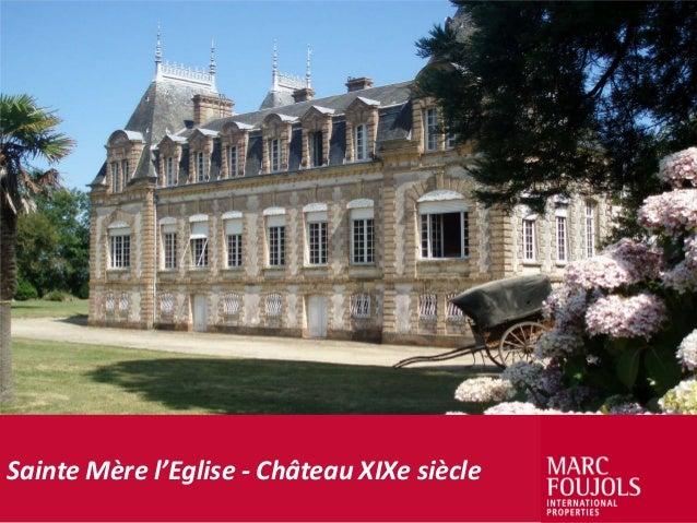 Sainte Mère l'Eglise - Château XIXe siècle