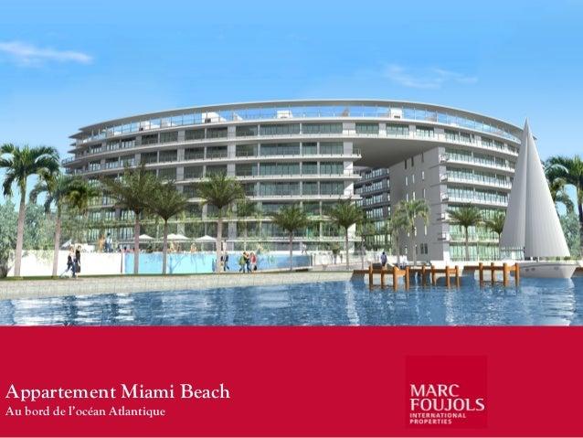 Vente Condo Miami Floride