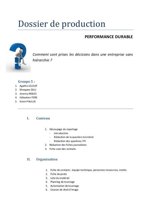 Dossier de production  PERFORMANCE DURABLE  Comment sont prises les décisions dans une entreprise sans  hiérarchie ?  Grou...