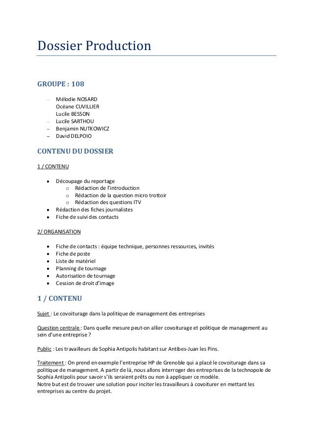 Dossier Production GROUPE : 108 Mélodie NOSARD Océane CUVILLIER Lucile BESSON Lucile SARTHOU Benjamin NUTKOWICZ David DELP...