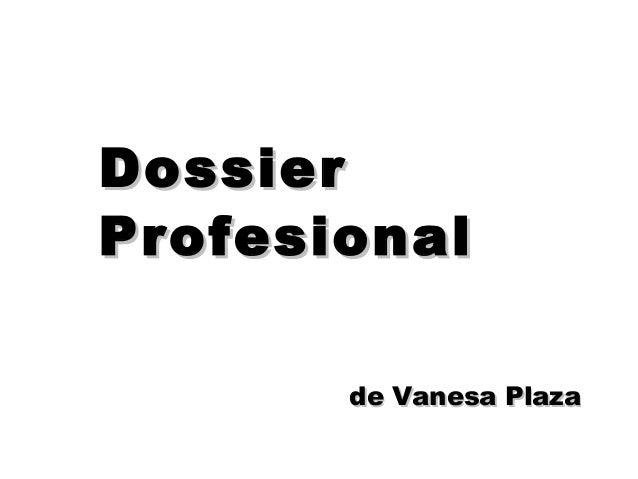 Dossier Profesional de Vanesa Plaza
