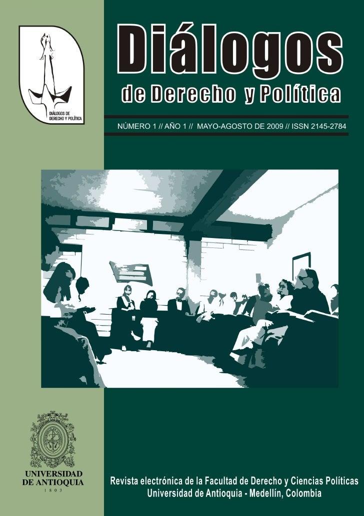 Universidad de Antioquia     Facultad de Derecho y Ciencias Políticas Revista electrónica Diálogos de Derecho y Política  ...
