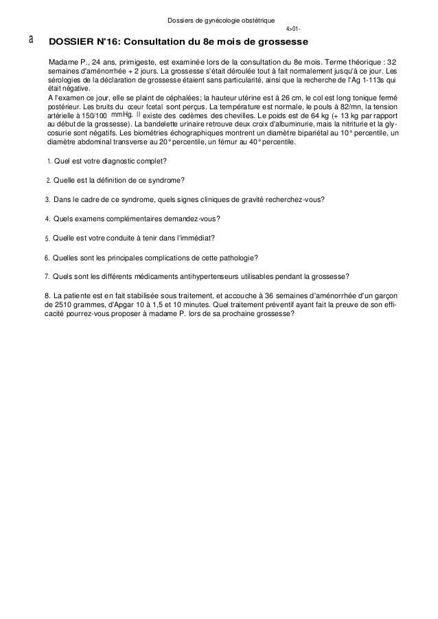 Dossiers de gynécologie obstétrique 4>01- a DOSSIER N'16: Consultation du 8e mois de grossesse Madame P., 24 ans, primiges...