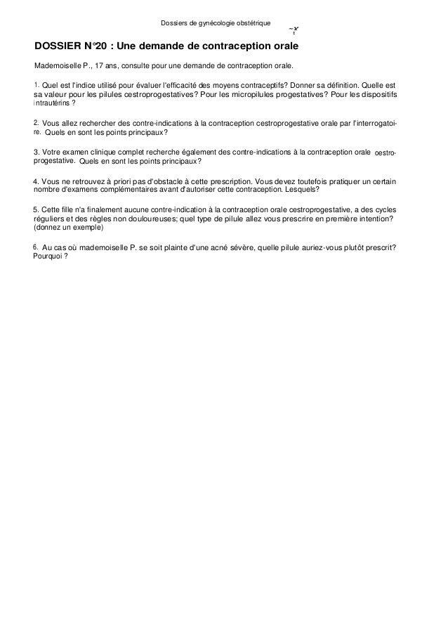 Dossiers de gynécologie obstétrique ~Y t DOSSIER N°20 : Une demande de contraception orale Mademoiselle P., 17 ans, consul...
