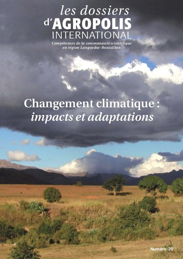 Changement climatique : impacts et adaptations Compétences de la communauté scientifique en région Languedoc-Roussillon Nu...