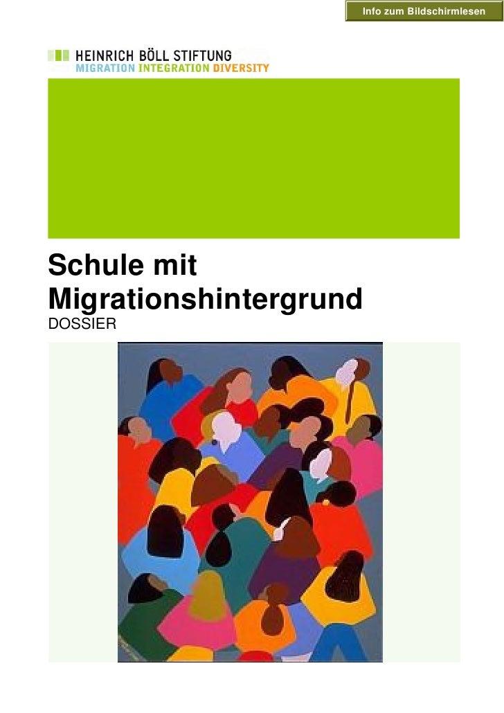 Info zum Bildschirmlesen     Schule mit Migrationshintergrund DOSSIER