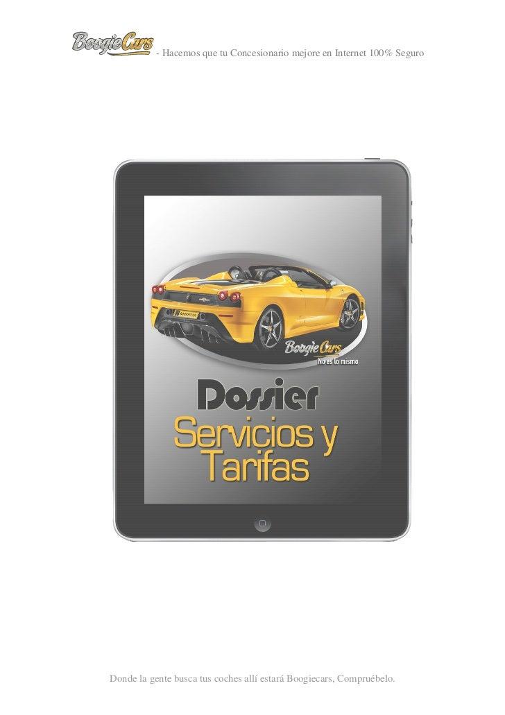 - Hacemos que tu Concesionario mejore en Internet 100% SeguroDonde la gente busca tus coches allí estará Boogiecars, Compr...
