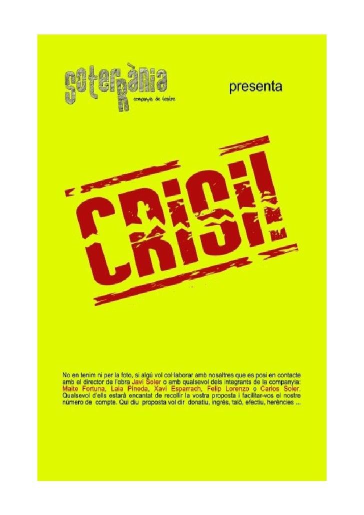 SOTERRÀNIA Companyia de Teatre     SOTERRÀNIA Companyia de Teatre presenta l'obra de teatre CRISI! Un espectacle produït p...