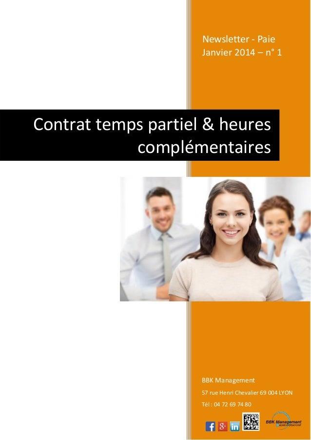 Newsletter - Paie Janvier 2014 – n° 1  Contrat temps partiel & heures complémentaires  BBK Management 57 rue Henri Chevali...