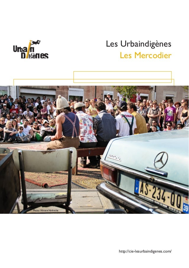 Les MercodierLes UrbaindigènesPhoto :VincentVanheckehttp://cie-lesurbaindigenes.com/