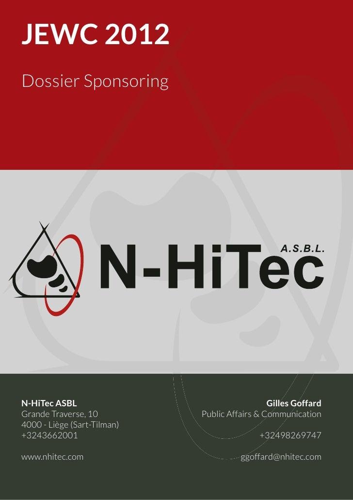 JEWC 2012Dossier SponsoringN-HiTec ASBL                                   Gilles GoffardGrande Traverse, 10          Publi...
