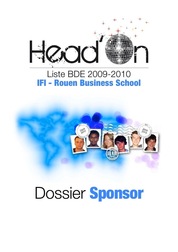 Liste BDE 2009-2010 IFI - Rouen Business School     Dossier Sponsor