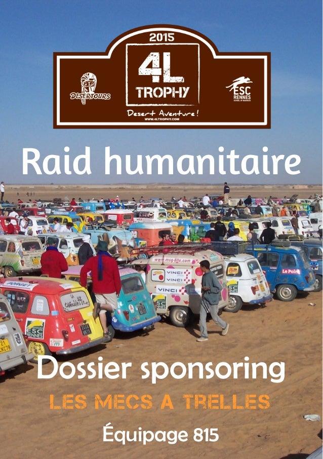 1  Dossier sponsoring  Les mecs a trelles  Équipage 815  Raid humanitaire