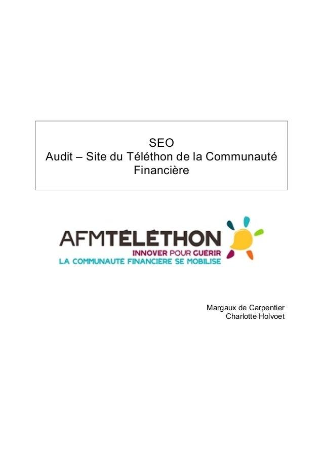 SEO  Audit – Site du Téléthon de la Communauté  Financière  Margaux de Carpentier  Charlotte Holvoet