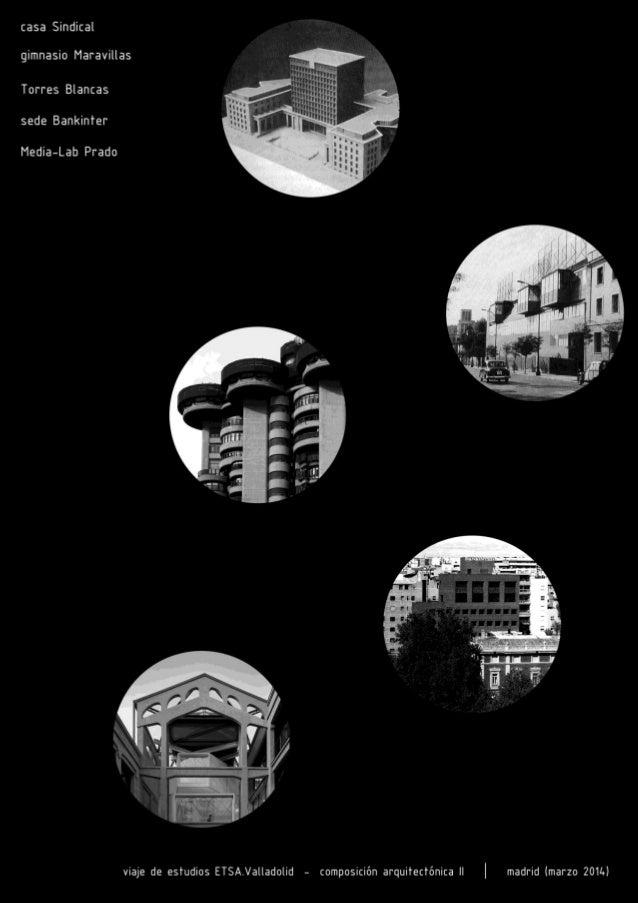 Casa Sindical (Francisco Asís Cabrero + Rafael Aburto, 1949-55) Gimnasio del colegio Maravillas (Alejandro de la Sota, 196...