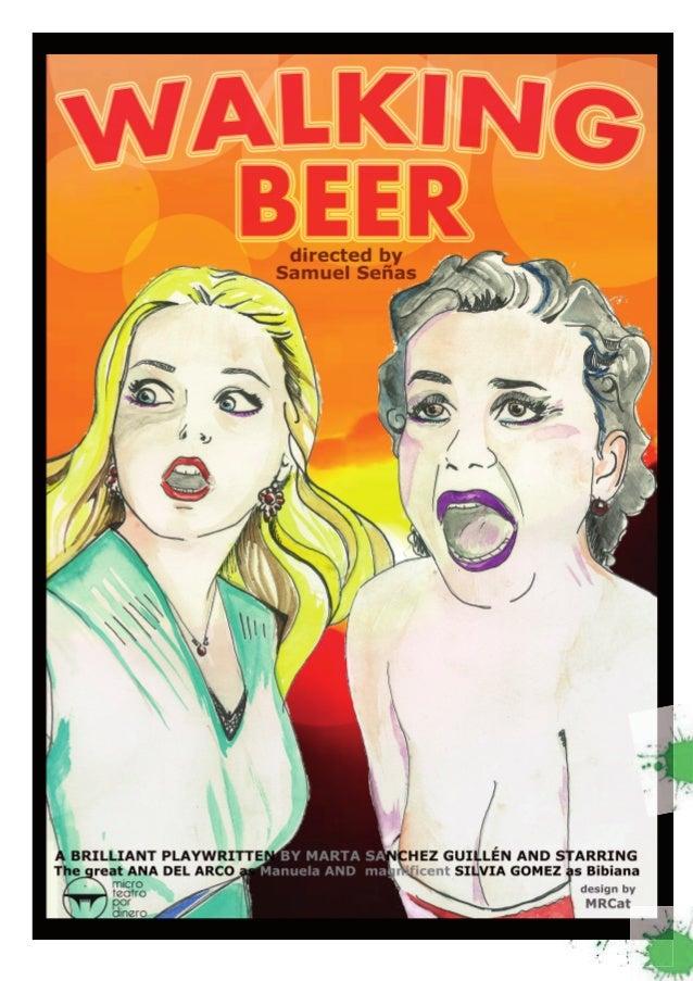 Dossier walking beer. de marta sanchez. dir. samuel señas. MICROTEATRO