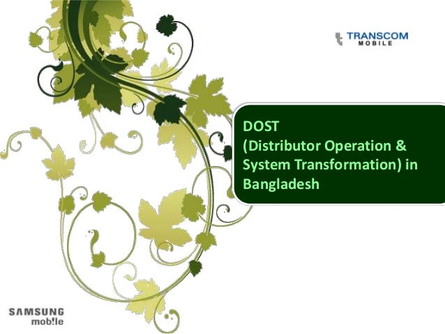 DOST(Distributor Operation &System Transformation) inBangladesh