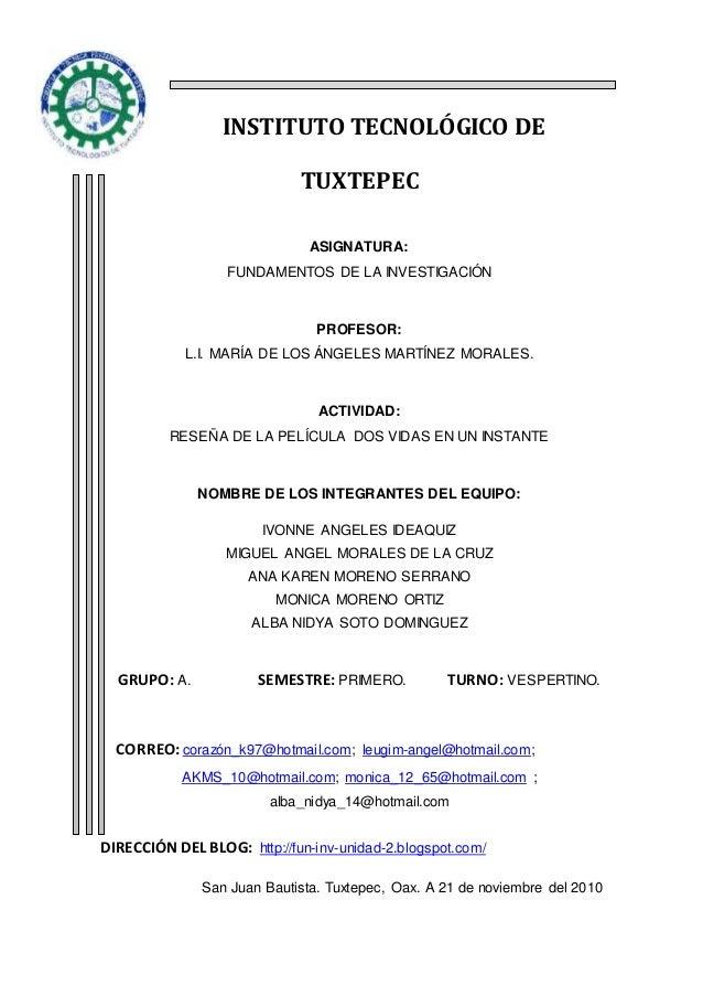 INSTITUTO TECNOLÓGICO DE TUXTEPEC ASIGNATURA: FUNDAMENTOS DE LA INVESTIGACIÓN PROFESOR: L.I. MARÍA DE LOS ÁNGELES MARTÍNEZ...