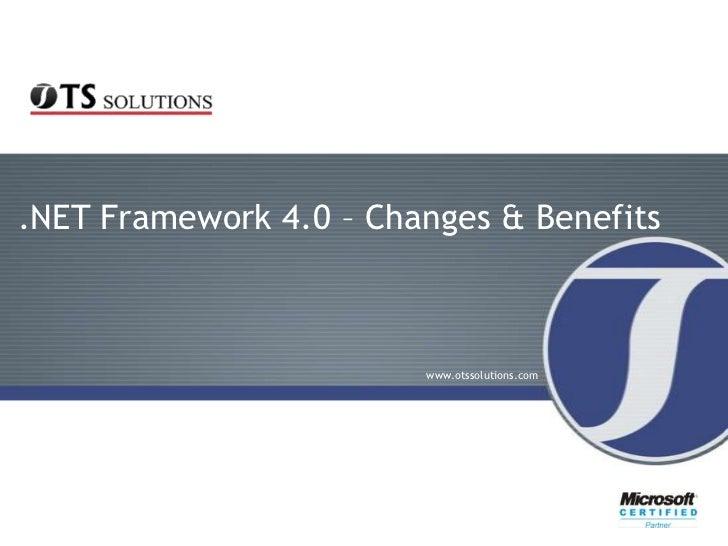 .NET Framework 4.0 – Changes & Benefits