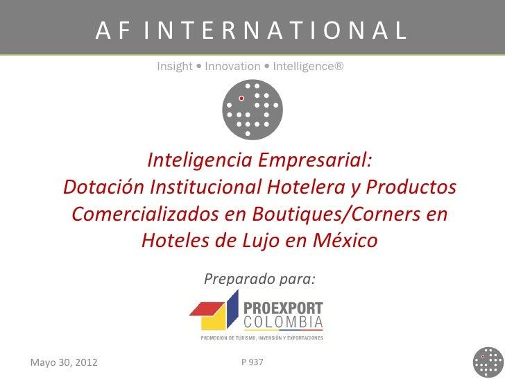 AF INTERNATIONAL                Insight • Innovation • Intelligence®              Inteligencia Empresarial:      Dotación ...