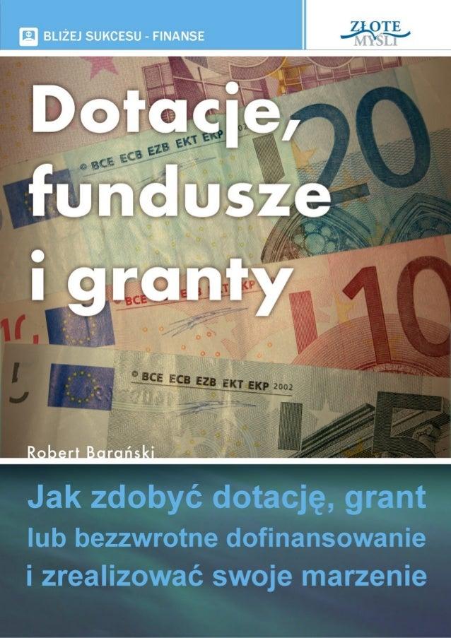 Dotacje, fundusze i granty - pobierz darmowy ebook pdf