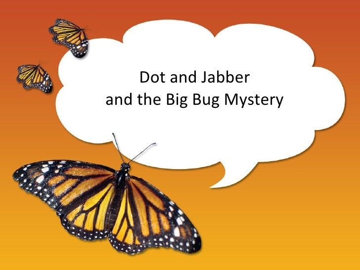 Dot and jabber