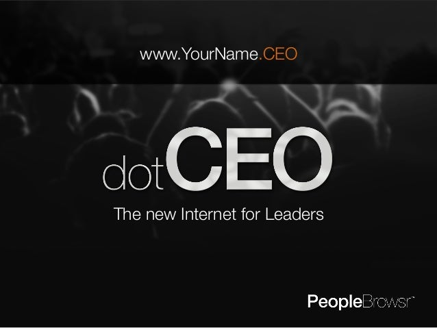 www.YourName.CEO  The new Internet for Leaders