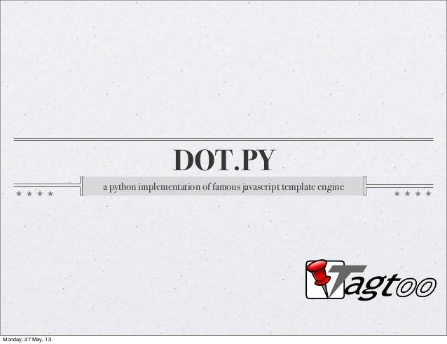 doT.py - a python template engine.
