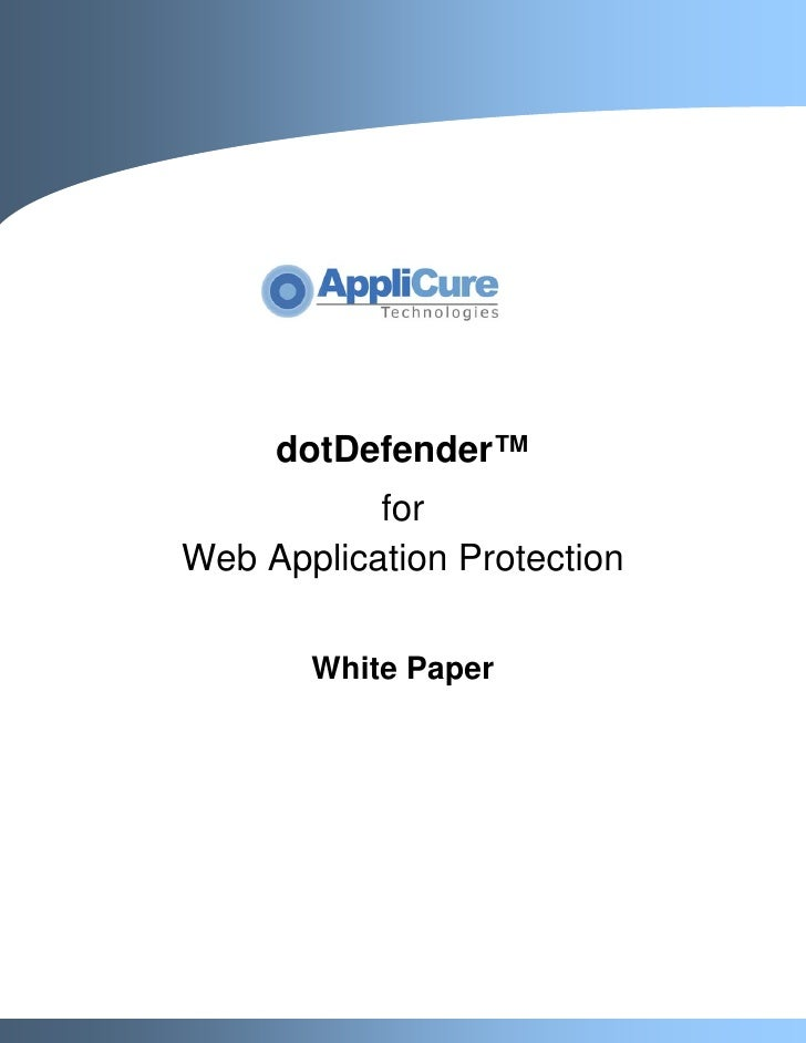 dotDefender™            for Web Application Protection         White Paper