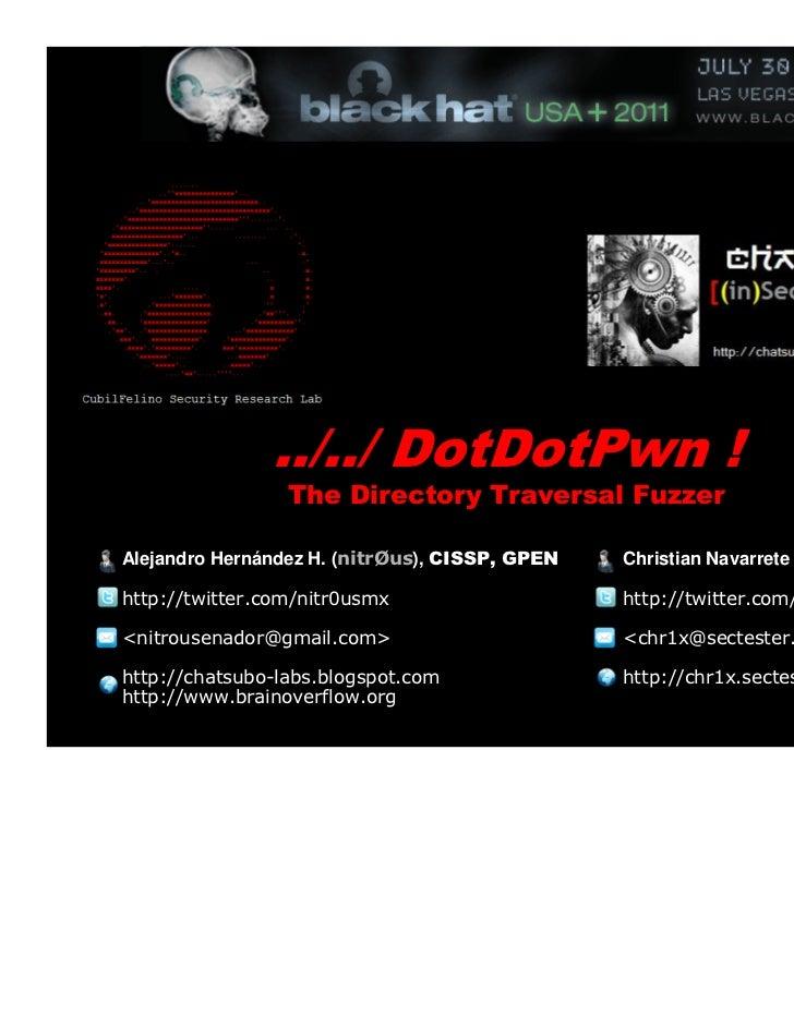 DotDotPwn Fuzzer - Black Hat 2011 (Arsenal)