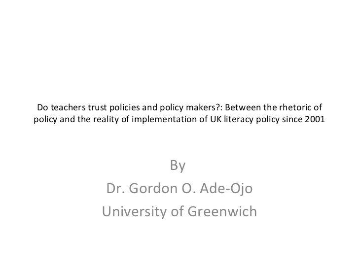 Do teachers trust policies and policy makers?: Between the rhetoric of policy and the reality of implementation of UK lite...