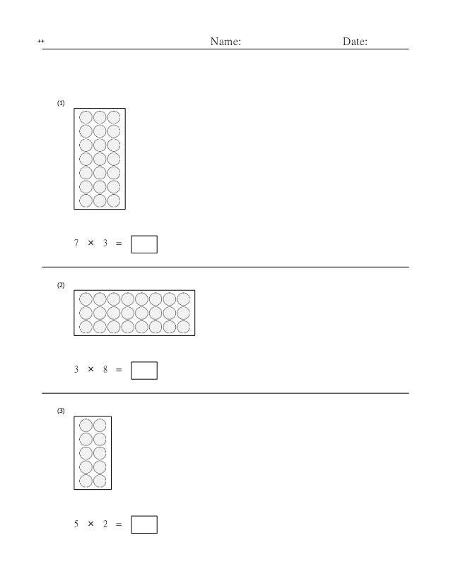 Name: Date:++ (1) 7 × 3 = (2) 3 × 8 = (3) 5 × 2 =