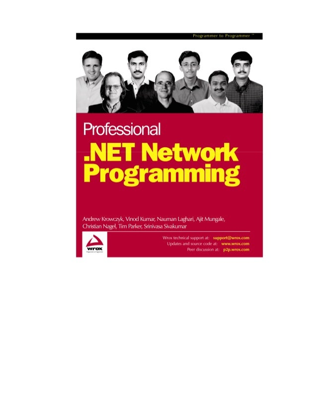 What You Need to Use This Book A prerequisite to running the samples in this book is that you have a machine with the .NET...