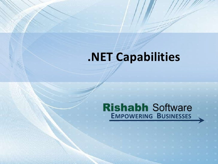 .NET Capabilities<br />Empowering  Businesses<br />