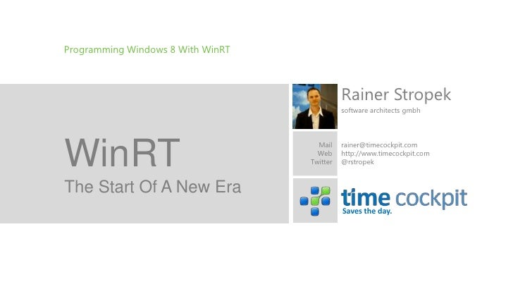 Programming Windows 8 With WinRT                                             Rainer Stropek                               ...
