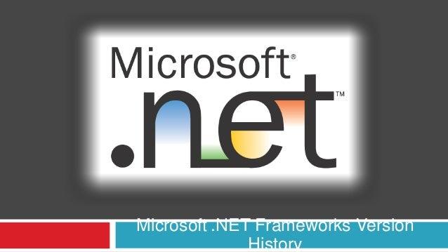 Microsoft .NET Frameworks VersionHistory