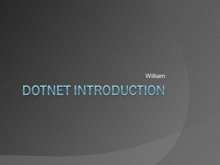 DotNet Introduction