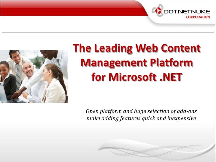The Leading Web Content Management Platform for Microsoft .NET<br />Open platform and huge selection of add-ons make addin...