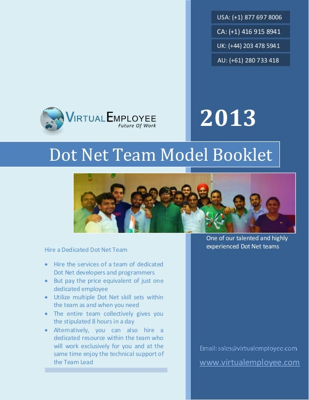 2013 www.virtualemployee.com Dot Net Team Model Booklet Hire a Dedicated Dot Net Team  Hire the services of a team of ded...
