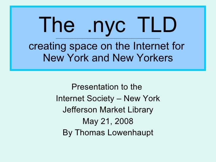 The  .nyc  TLD -----------------------------------------------------------------------------------------------------------...